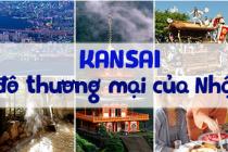 Kansai Thủ đô thương mại của Nhật Bản